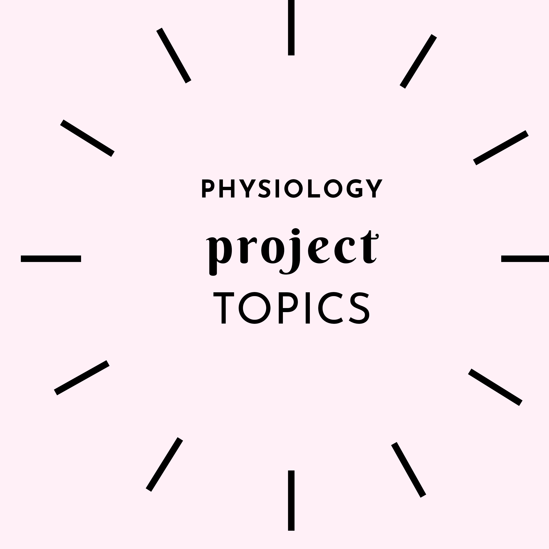 Project topics in physiology