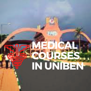 medical courses in uniben