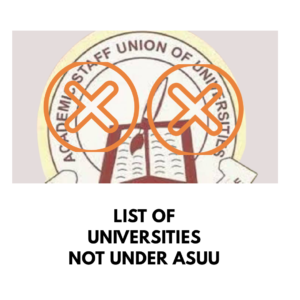 Universities not under ASUU